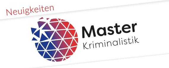 Neuigkeiten zum Masterstudiengang Kriminalistik